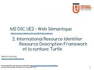 M 2 DSC UE 2 Web Smantique http