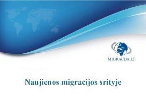 Naujienos migracijos srityje Migracijos tarnybos dabar VRM Policija