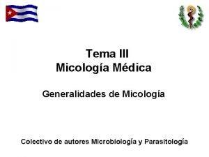 Tema III Micologa Mdica Generalidades de Micologa Colectivo