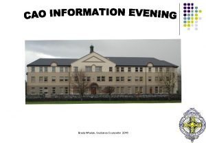Breda Whelan Guidance Counsellor 2016 6 CAO Information