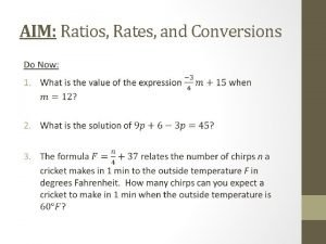 AIM Ratios Rates and Conversions Ratios Rates and
