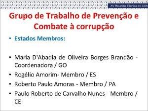 Grupo de Trabalho de Preveno e Combate corrupo