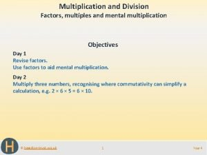 Multiplication and Division Factors multiples and mental multiplication