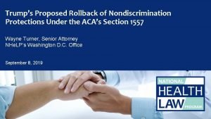 Trumps Proposed Rollback of Nondiscrimination Protections Under the