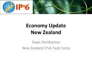 Economy Update New Zealand Dean Pemberton New Zealand