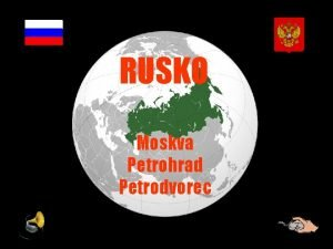 RUSKO Moskva Petrohrad Petrodvorec Moskva se nalz v