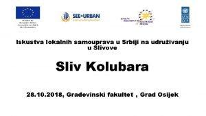 Iskustva lokalnih samouprava u Srbiji na udruivanju u