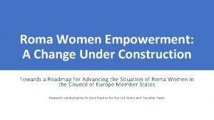 Roma Women Empowerment A Change Under Construction Towards