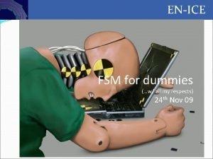 Controls ENICE FSM for dummies w all my