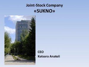 JointStock Company SUKNO CEO atsora natoli Jointstock company