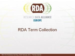 RDA Term Collection RDA WG Workshop Garching 2425