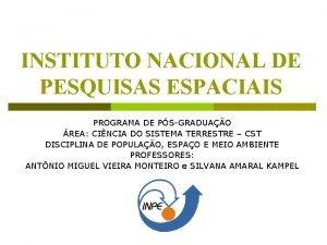 INSTITUTO NACIONAL DE PESQUISAS ESPACIAIS PROGRAMA DE PSGRADUAO