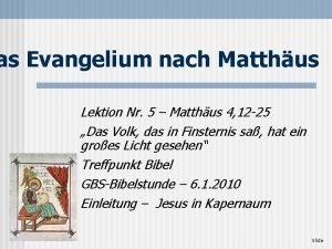 as Evangelium nach Matthus Lektion Nr 5 Matthus