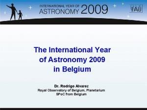 The International Year of Astronomy 2009 in Belgium