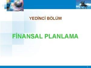 YEDNC BLM FNANSAL PLANLAMA 0 Planlama Nedir Planlama