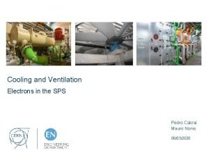 Cooling and Ventilation Electrons in the SPS Pedro