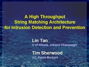 A High Throughput String Matching Architecture for Intrusion