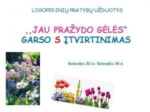 LOGOPEDINI PRATYB UDUOTYS JAU PRAYDO GLS GARSO S