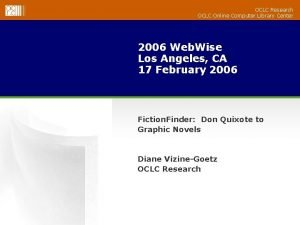 OCLC Research OCLC Online Computer Library Center 2006
