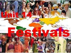 Unit 14 Festivals Festivals Chinese Festivals Lantern Festival