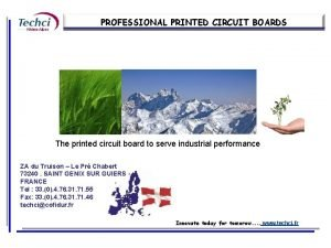 PROFESSIONAL PRINTED CIRCUIT BOARDS The printed circuit board