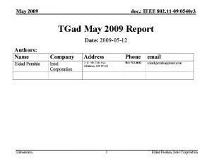 May 2009 doc IEEE 802 11 090540 r