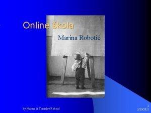 Online kola Marina Roboti by Marina Tomislav Roboti