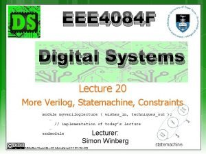 EEE 4084 F Digital Systems Lecture 20 More
