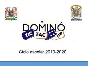 Ciclo escolar 2019 2020 Programa Domin TICTAC Coordinadores
