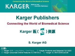 Karger Publishers Connecting the World of Biomedical Science