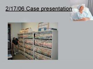 21706 Case presentation Chief Complaint The patient is