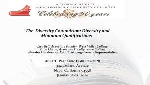 The Diversity Conundrum Diversity and Minimum Qualifications Lisa