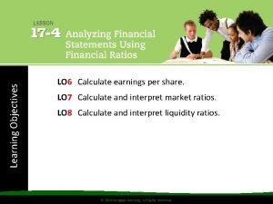 Learning Objectives LO 6 Calculate earnings per share