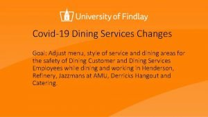 Covid19 Dining Services Changes Goal Adjust menu style