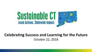Celebrating Success and Learning for the Future October