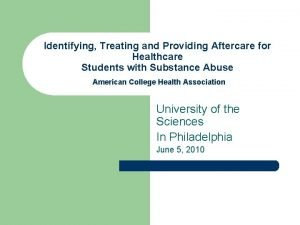 Identifying Treating and Providing Aftercare for Healthcare Students