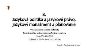 8 Jazykov politika a jazykov prvo jazykov manament
