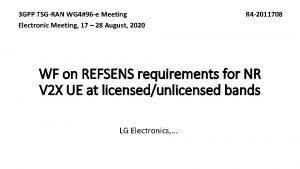 3 GPP TSGRAN WG 496 e Meeting Electronic