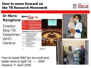 How to move forward on the TB Research