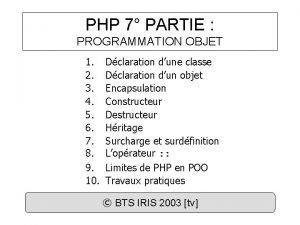 PHP 7 PARTIE PROGRAMMATION OBJET 1 2 3