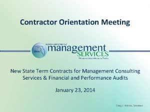 Contractor Orientation Meeting New State Term Contracts for