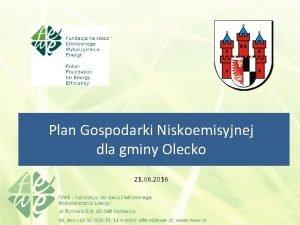 Plan Gospodarki Niskoemisyjnej dla gminy Olecko 21 06
