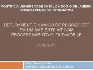 PONTIFCIA UNIVERSIDADE CATLICA DO RIO DE JANEIRO DEPARTAMENTO