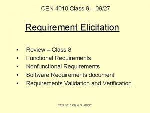 CEN 4010 Class 9 0927 Requirement Elicitation Review