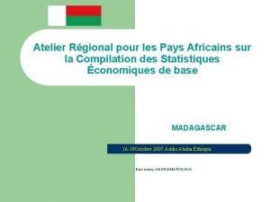 Atelier Rgional pour les Pays Africains sur la
