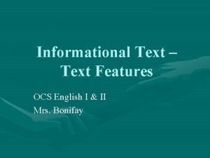 Informational Text Text Features OCS English I II