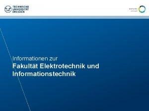Informationen zur Fakultt Elektrotechnik und Informationstechnik Zahlen und