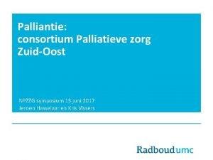 Palliantie consortium Palliatieve zorg ZuidOost NPZZG symposium 13