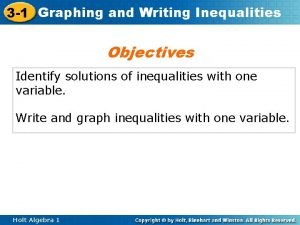 3 1 Graphing and Writing Inequalities Objectives Identify