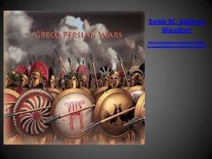 Persian Wars Battle BC Battle at Marathon http